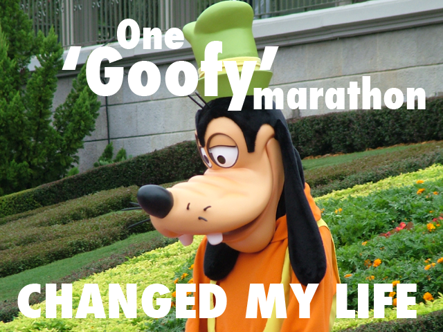 One 'Goofy' Marathon Changed My Life
