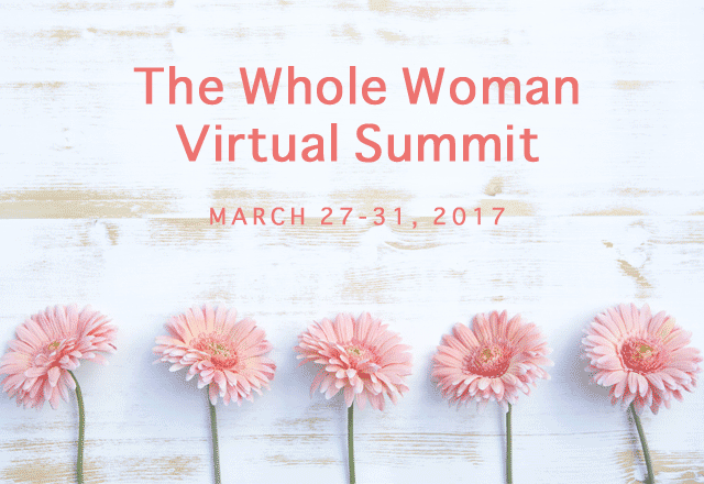 The Whole Woman Summit is Set for March 2017