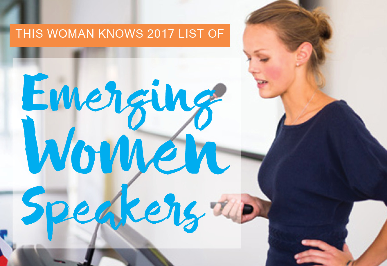 She's Ready! TWK 2017 List of Emerging Women Speakers